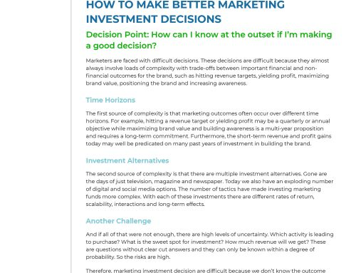 How to Make Better Marketing Investment Decisions